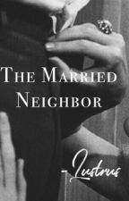 The Married Neighbor by lustrus