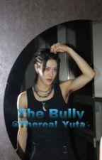 THE BULLY {NCT Yuta} by NHernandezM