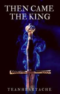 Then Came the King cover