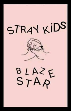 STRAY KIDS ♡ BLAZE STAR by Nadine_Ramadhanti