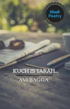 Kuch Is Tarah.. द्वारा AviB29