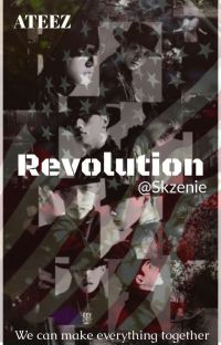 Revolution - Ateez AU ✔ cover