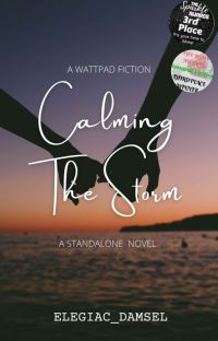 Calming The Storm🌌 (#wattys2019)√ cover