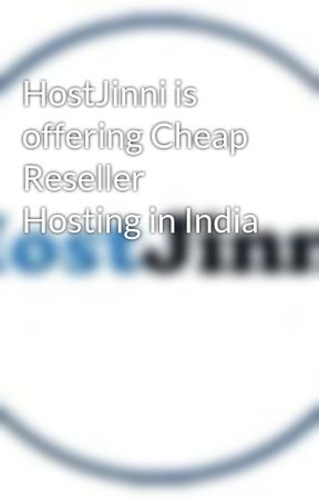 HostJinni is offering Cheap Reseller Hosting in India by hostjinniweb