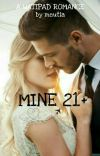 MINE 21+  cover