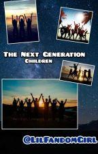 The Next Generation Children by LilFandomGirl