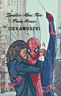 SPIDER-MAN: FAR FROM HOME •CIEKAWOSTKI• cover