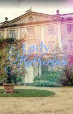 Lady Katherina by Ladykatherina1779