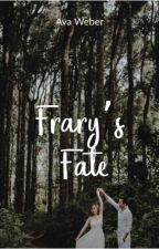 Frary's Fate by blondie_1617
