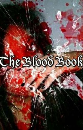 The Blood Book  by Bellemoon99
