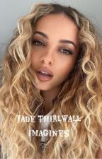 Jade Thirlwall Imagines (gxg) by gayforddlovato