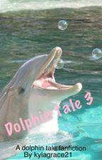 Dolphin tale 3 by Kylagrace21