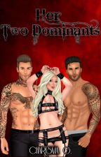 Her Two Dominants by Charisma_G_