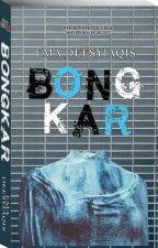 BONGKAR by dearnovels
