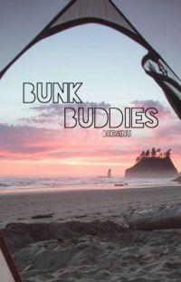 Bunk Buddies |Shayne Topp x Reader| HIATUS cover