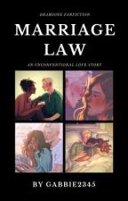 Marriage Law (Dramione) (Completed) by Gabbie2345