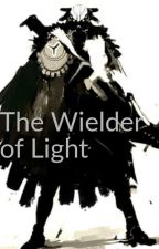The Wielder of Light by TheAmmonite