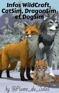 Info Wildcraft, CatSim, DragonSim et DogSim + mes Ocs des RP cover