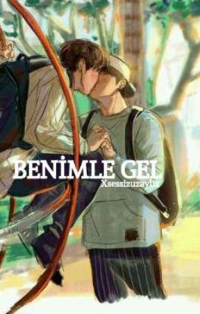 Benimle Gel(boyxboy)  by xsessizuzaylix