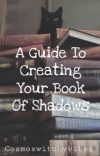 A Guide To Creating Your Book Of Shadows  cover