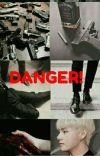 Danger! (Taekook/Vkook) COMPLETED cover