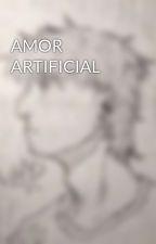 AMOR ARTIFICIAL by rollangelet