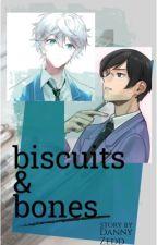 Biscuits and Bones (OHSHC) by dannyzedd