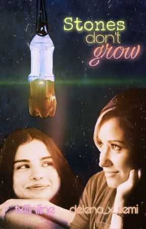Stones Don't Grow (Delena fanfiction) (Collab w/ fxllinline) by Delena_x_Semi