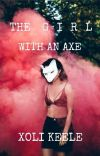 The Girl With An Axe cover