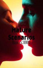 Mature Scenarios  by danixx3000