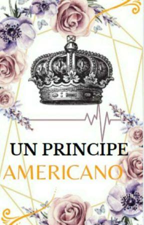 Un Príncipe Americano [ Saga MEDICOS Parte 2] by AscenciS17