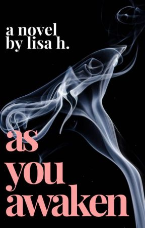 As You Awaken by ReadAliza