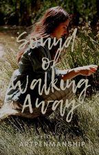 Sound of Walking Away (Uvero Series #1) ni artpenmanship