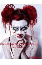 The Daughter of Pennywise the Clown by b0nerfart