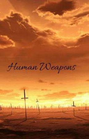 Human Weapons RP 《19/20》 by taiyo__xx