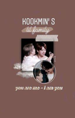 <Drop>Gia Đình Nhỏ Của Kookmin   [ H - HE ]