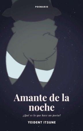 Amante De La Noche ❪🛠️❫ by Yeident