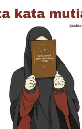 Kata Kata Mutiara Dan Hadist Dalam Islam Hijrah Dalam Islam 1 Wattpad