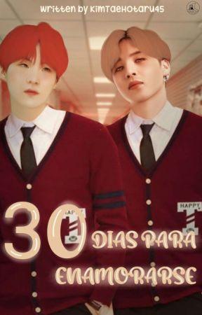 30 Días Para Enamorarse  by KimTaeHotaru45