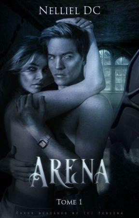Arena - Tome 1 : Le lien by Nelliel-DC