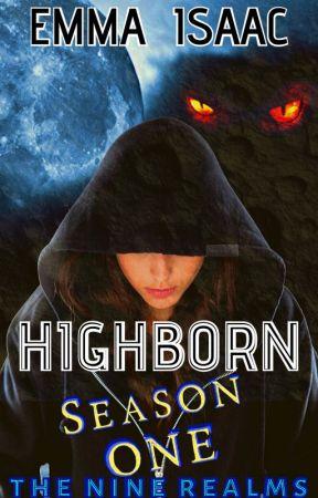 Highborn (Season One) by EmmaIsaac
