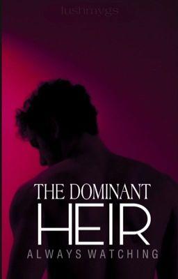 The Dominant Heir