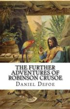 The Further Adventures of Robinson Crusoe by kooljay