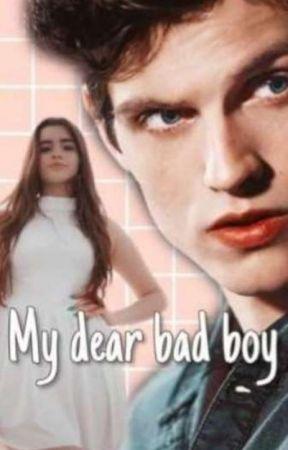 My dear Bad Boy by Ravenna1990