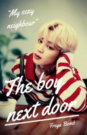 The Boy next door  by Freya_Bomb