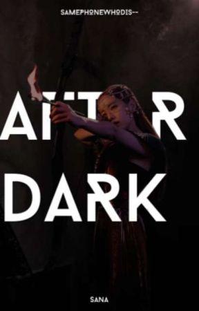 After Dark - A KPOP AU by SAMEPHONEWHODIS--