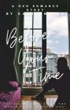 Before Your Time (GxG) : A sequel to Take Your Time cover