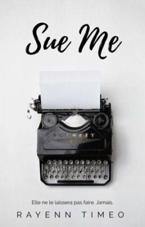 Sue Me - T1 by rayenntimeo