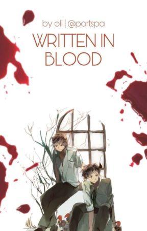 WRITTEN IN BLOOD. by portspa