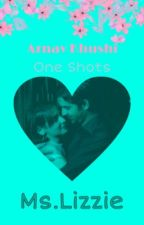 ArShi-One Shots - 2 by MsLizzieWrites